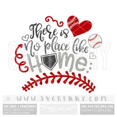 There Is No Place Like Home SVG / Baseball Svg Baseball Mom Shirts / Baseball Cap Hat Tee Shirt / Love Baseball Mama Baller / Cut Files / Bg - baseball Baseball Crafts, Baseball Shirts, Baseball Cap, Baseball Stuff, Baseball Season, Softball Mom, Softball Cheers, Softball Pitching, Fastpitch Softball