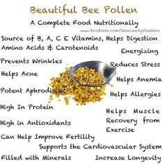 Bee pollen.such amazing stuffs order yours with 60 day money back guarantee if you don't see a difference from www.katedixon.myforever.biz