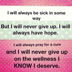 No recovery. Hope. Pray. Illness. Silent illness. Chronic illness. Invisible disease.