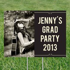 Graduation Yard Signs  Let everyone know where the party's at!