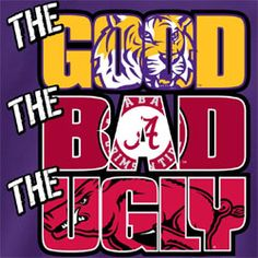 lsu football quotes  | LSU Tigers Football T-Shirts - The Good The Bad The Ugly Tee