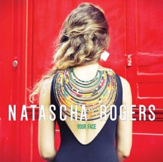 Natascha Rogers / Your Face / self-released