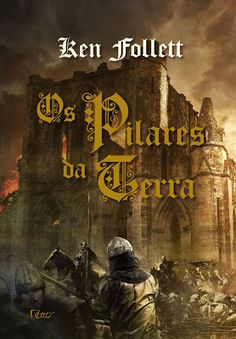 A pensadora: Livro Os Pilares da Terra de Kent Follet. (edição especial).