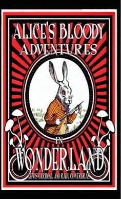 Author Interviews: Interview With Author Raul Contreras,Author of Alice's Bloody Adventure's In Wonderland