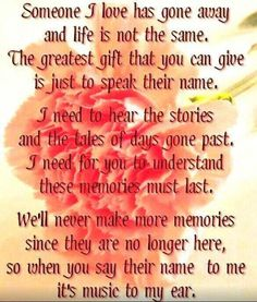 We will NEVER make more memories. I have to hold on to them so very tightly. I love you and I miss you.