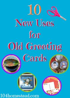 I hate to toss out anything that may have a second life as something new. I have even more trouble if it's something that was given to me as a gift. Here's 10 ways to repurpose the greeting cards lovingly sent to you.