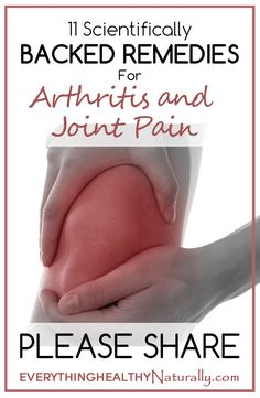 11 Scientifically Backed Remedies for Arthritis and Joint Pain