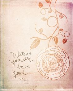 Be A Good One by vol25 on Etsy, $20.00