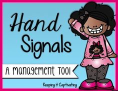 Use hand signals to increase productivity and reduce interruptions throughout each day.  {Editable}
