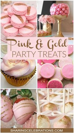 Pink and gold party treats for baby shower or bridal shower. Sweet 16 Birthday, First Birthday Parties, Girl Birthday, First Birthdays, Princess Birthday, Cake Birthday, 18th Birthday Party Themes, Pink Princess Party, Birthday Party Desserts