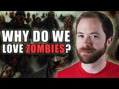 why do we love zombies??? http://www.youtube.com/watch?v=RSoIDJCY3r8