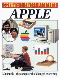 """Apple - Macintosh - the Computer that changed Everything - Business in Action"" av William Gould - Se omtaler, sitater og terningkast. Business Portrait, Everything, Action, Change, Apple, Reading, Books, Livros, Group Action"