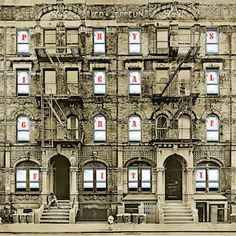 Led Zeppelin,  Physical Graffiti. A double album with a bit of all their musical styles. Zeps 6th studio album, when released, their previous 5 albums went back into the charts. Led Zeppelin is the only band to have 6 albums in the charts at the same time. F*CKING AMAZING!!!