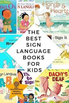 Sign language book - 10 of The Best Sign Language Books for Kids Learn ASL – Sign language book Sign Language Book, Sign Language For Kids, Sign Language Interpreter, British Sign Language, French Language, Language Lessons, Language Arts, Kids Learning, Learning Spanish