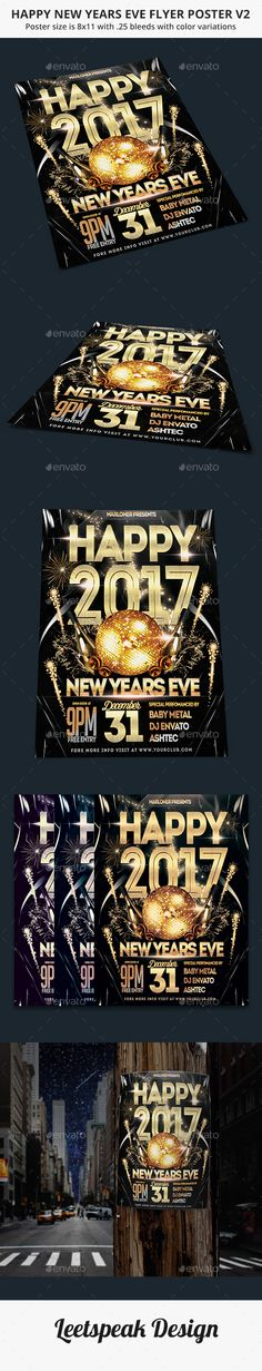 Buy Happy New Years Eve Flyer Poster by leetspeak on GraphicRiver. This poster is suitable for new year eve event. Item Features Flyer's size is with BLEEDS CMYK 300 DPI Org. New Year's Eve Flyer, Wisdom Script, Christmas Flyer Template, Party Speakers, Disco Night, Happy New Years Eve, New Year 2017, Christmas Cocktails, Disco Ball