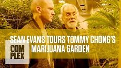 Take a trip through Tommy Chong's garden #StonedTube #StonedMediaGroup