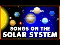 Planet Song For Kids Solar System Songs  Minute Compilation