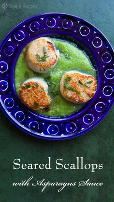 Seared Sea Scallops with Asparagus Sauce! Seared thick sea scallops served with a simple asparagus and butter sauce. On SimplyRecipes.com