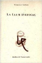 La Llum ineficaç / Francesc Codina