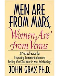 Men Are From Mars, Women Are from Venus was John Grays most famous book and forever changed the way we view relationships for the better.
