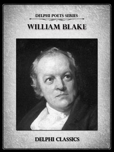 Complete Works of William Blake (Illustrated) (Delphi Poets Series) by William Blake, http://www.amazon.com/dp/B009BEED6I/ref=cm_sw_r_pi_dp_ZOMHrb0Y0GAAW