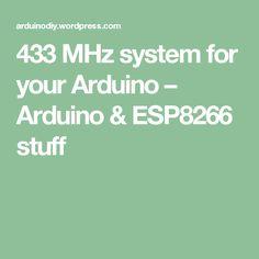 433 MHz system for your Arduino – Arduino & ESP8266 stuff