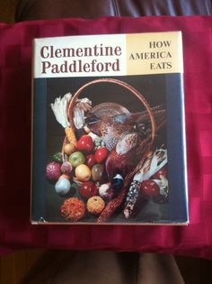 Clementine Paddleford chronicled the American palate c 1960.