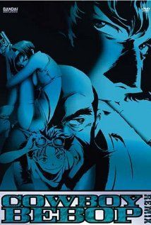 Cowboy Bebop. The story of a few intergalactic bounty hunters, just trying to survive and face down their demons, set to a cool jazz beat.