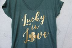 Lucky in Love, Bride Shirt, Bridesmaid Shirts, V-neck Shirt, Bachelorette Party Shirts, Bridal Party, Bride Gift