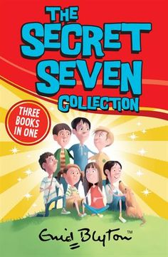 The Secret Seven Collection 1 by Enid Blyton, available at Book Depository with free delivery worldwide. The Secret Seven, Enid Blyton Books, The Magic Faraway Tree, The Famous Five, Young Adult Fiction, Famous Books, Thing 1, Early Readers, Chapter Books