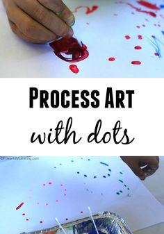 Process Art with DOTS - have fun painting dots with your kids!