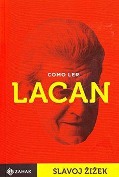 R$ 40,90 Como Ler Lacan - Livros na Amazon.com.br