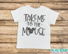 Take Me To The Mouse SVG Cut File Set for Disney Vacation Shirts
