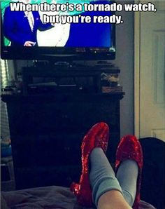 When there's a tornado watch, but you're ready. #WizardofOz #rubyslippers