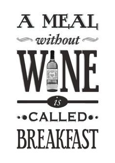 Kitchen Wine Quote Print == I say a brunch without alcohol is just a sad, late breakfast.