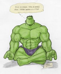 PSA: Meditation is for everyone. {Hulk No Smash by TerryMooreArt on DeviantArt.}