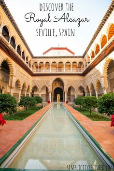 The Royal Alcazar in Seville, Spain: a quick guide and photo diary. #spain #travel #seville