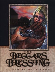 The Beggar's Blessing by Mark Hamby