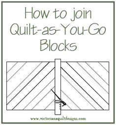 Request the free Quilt-as-You-Go Instructions here: http://www.victorianaquiltdesigns.com/VictorianaQuilters/PatternPage/LovingOurEarth/LovingOurEarthScrapPatchProject.htm #quilting