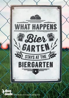 what happens at the biergarten stays at the biergarten