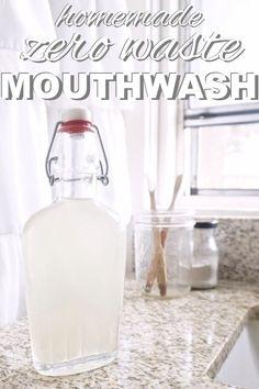 DIY, homemade, zero waste, mouthwash.