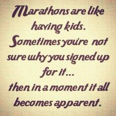 I don't have kids.... But there is something to be said about the anticipation of a marathon :)