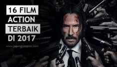 16 Film Action Terbaik 2017