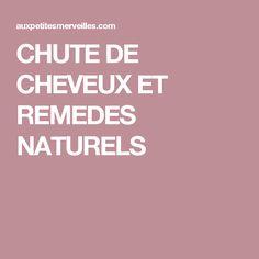 CHUTE DE CHEVEUX ET REMEDES NATURELS