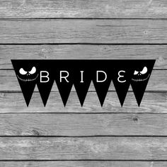 Bride To Be Banner  Bachelorette Party  The Nightmare Before