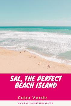 Explore the best beach island: Sal, Cape Verde. Travel Maps, Europe Travel Tips, Africa Travel, Travel Advice, Travel Destinations, Kap Verde Santa Maria, Santa Maria Beach, Cap Vert, Beste Hotels