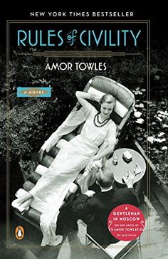 Rules of Civility: A Novel by Amor Towles https://www.amazon.com/dp/0143121162/ref=cm_sw_r_pi_dp_iS9GxbRS9921E