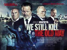 We Still Kill the Old Way Movie Poster
