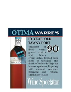 Warre's Otima 10-Year-Old Tawny Port - 90 points, Wine Spectator