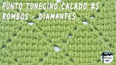 #5 - Punto de rombos o diamantes - Crochet tunecino - YouTube